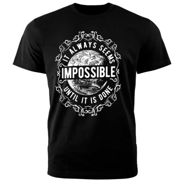 """Футболка """"Это всегда кажется невозможным, пока это не сделано"""""""